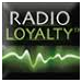 Welcome to Radio Loyalty